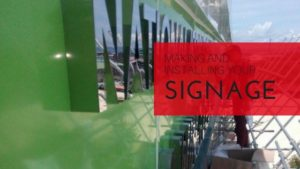 What Making and Installing Your Signage Really Cost Us
