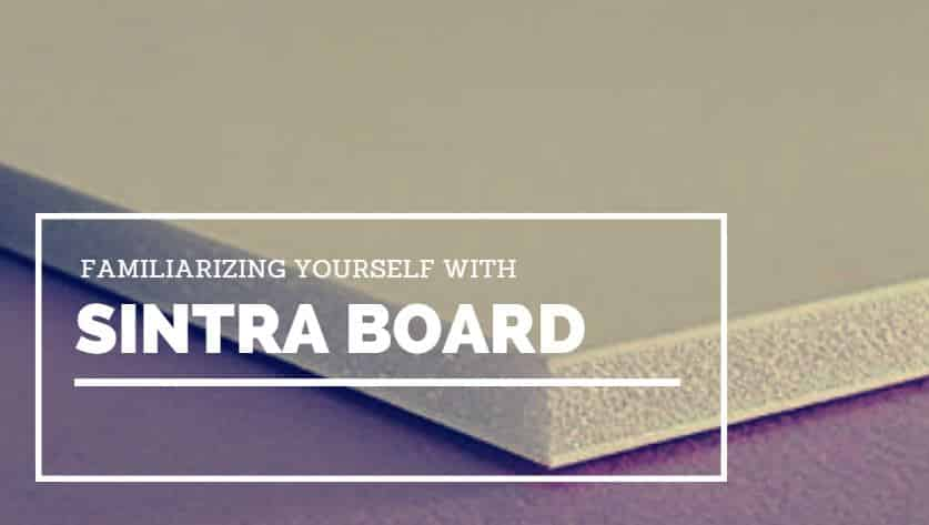 familiarizing yourself with sintra board