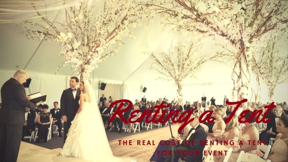 The Real Cost of Renting a Tent for Your Event & The Real Cost of Renting a Tent for Your Event | Mu0026G Global Ads | a ...